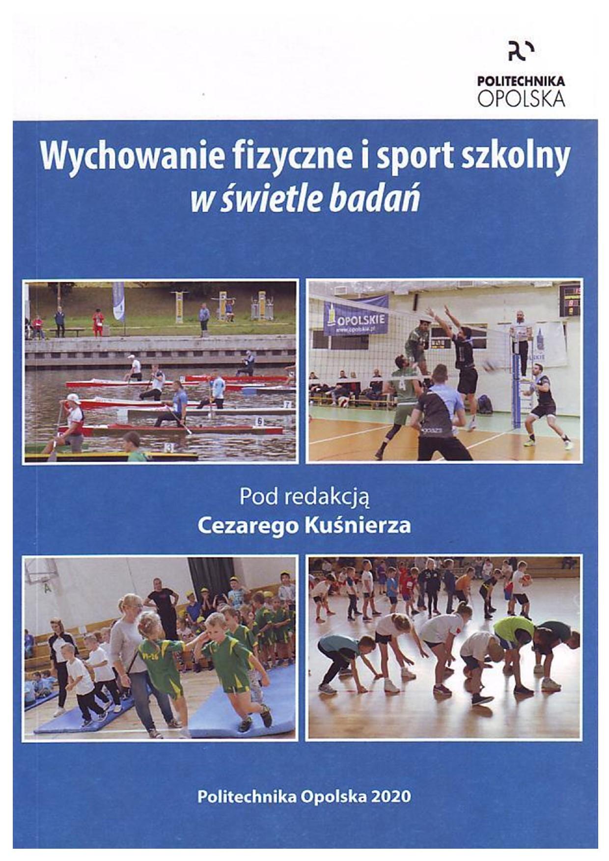 Wychowanie fizyczne i sport szkolny w świetle badań